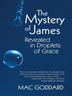 The Mystery of James Revealed in Droplets of Grace