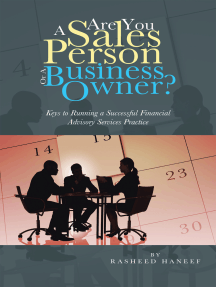Are You a Sales Person or a Business Owner?: Keys to Running a Successful Financial Advisory Services Practice