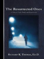 The Resurrected Ones