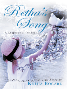 Retha's Song: A Rhapsody of the Soul
