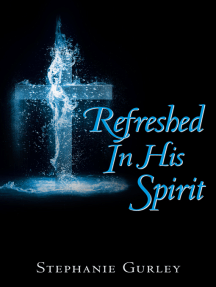Refreshed in His Spirit