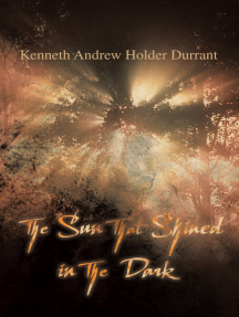 The Sun That Shined in the Dark