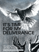 It's Time for My Deliverance