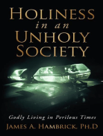 Holiness in an Unholy Society