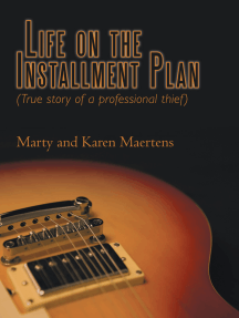 Life on the Installment Plan: (True Story of a Professional Thief)
