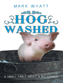Hog Washed: A Small Fable About a Big Change