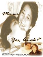 Mama… Yes, Anak?
