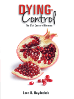 Dying to Control