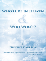 Who'll Be in Heaven & Who Won't?