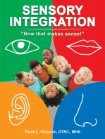 Sensory Integration: Now That Makes Sense!