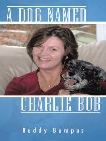 A Dog Named Charlie Bob