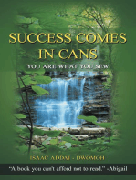Success Comes in Cans