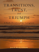 Transitions, Trust, and Triumph