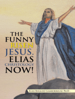The Funny Risen Jesus. Elias Christology Now!