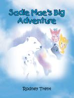 Sadie Mae's Big Adventure