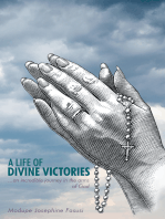 A Life of Divine Victories