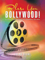 Bless You Bollywood!