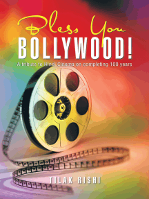 Bless You Bollywood!: A Tribute to Hindi Cinema on Completing 100 Years