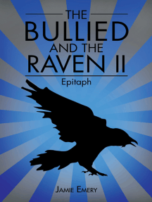 The Bullied and the Raven Ii: Epitaph