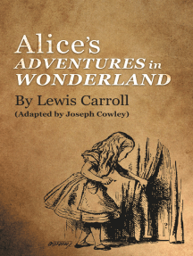 Alice's Adventures in Wonderland by Lewis Carroll: (Adapted by Joseph Cowley)