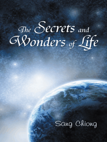 The Secrets and Wonders of Life