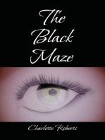 The Black Maze