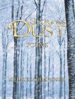 Glorious Dust