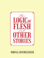 The Logic of Flesh and Other Stories
