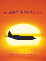 Flight into Folly