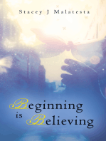 Beginning Is Believing