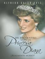 Mi Encuentro Con La Princesa Diana: ¿Realmente Murió?