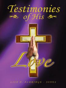 Testimonies of His Love