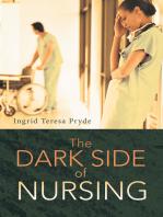 The Dark Side of Nursing