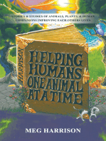 Helping Humans One Animal at a Time
