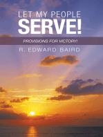Let My People Serve!