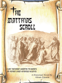 The Matthias Scroll: A Lost Testament Unearths the Secrets of History'S Most Notorious Injustice