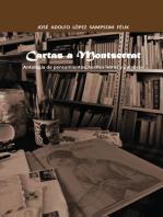 Cartas a Montserrat: Antología De Pensamientos, Hechos Letras Y Palabras.