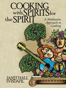 Cooking with Spirits for the Spirit: A Meditative Approach to Cooking