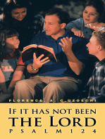 If It Has Not Been the Lord