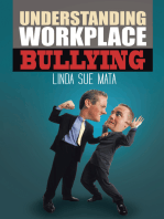 Understanding Workplace Bullying