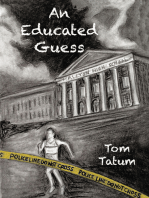 An Educated Guess