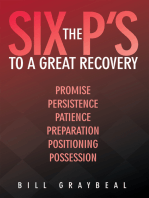The Six P's to a Great Recovery