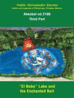 Ahkabal-Ná 2100. Third Part
