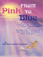 From Pink to Blue