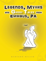 Legends, Myths and Ghost Tales from Emmaus, Pa