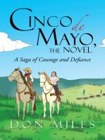 Cinco De Mayo, the Novel
