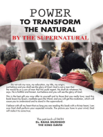Power to Transform the Natural by the Supernatural