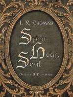 Spirit Heart Soul