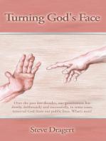 Turning God's Face