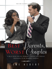 Best Parents, Worst Couples: A Must-Read for All Married Couples and Singles Intending to Be Married Someday